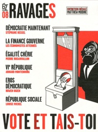 Esther Benbassa - Ravages N° 8 : Vote et tais-toi.