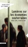 Asma Benhenda - Regards croisés sur l'économie N° 14 : Lumières sur les économies souterraines.