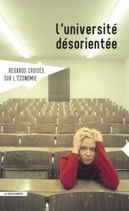 Asma Benhenda - Regards croisés sur l'économie N° 16 : L'université désorientée.