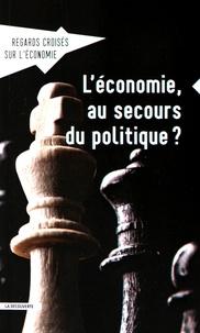 Asma Benhenda - Regards croisés sur l'économie N° 18 : L'économie, au secours du politique ?.