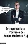 Asma Benhenda - Regards croisés sur l'économie N° 19 : Entrepreneuriat : l'odyssée des temps modernes ?.