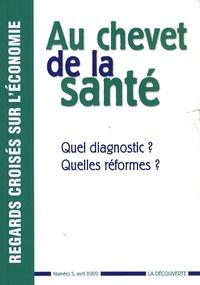Brigitte Dormont et France Meslé - Regards croisés sur l'économie N° 5, avril 2009 : Au chevet de la santé - Quel diagnostic ? Quelles réformes ?.