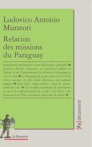 Ludovico-Antonio Muratori - Relation des missions du Paraguay.