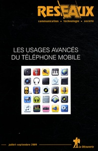 Christian Licoppe et Moustafa Zouinar - Réseaux N° 156, Juillet-sept : Les usages avancés du téléphone mobile.