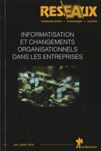 Nathalie Greenan et Danièle Guillemot - Réseaux N° 162, Juin-juillet : Informatisation et changements organisationnels dans les entreprises.