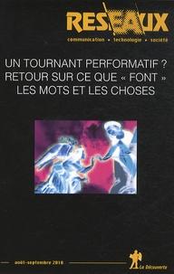 """Christian Licoppe - Réseaux N° 163, Août-septemb : Un tournant performatif ? - Retour sur ce que """"font"""" les mots et les choses."""