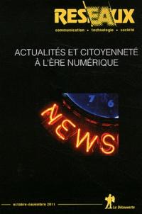 Fabien Granjon et Josiane Jouët - Réseaux N° 170, Octobre-nove : Actualités et citoyenneté à l'ère numérique.