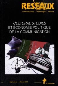 Eric Maigret et Franck Rebillard - Réseaux N° 192, Septembre-oc : Cultural studies et économie politique de la communication.