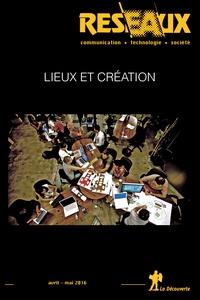 Thomas Paris et Nathalie Raulet-Croset - Réseaux N° 196, avril-mai 20 : Lieux et création.