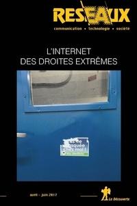 Olivier Voirol et Elsa Gimenez - Réseaux N° 202-203, avril-ju : L'Internet des droites extrêmes.