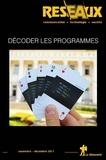 Cécile Méadel et Guillaume Sire - Réseaux N° 206, novembre-déc : Décoder les programmes.