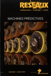 Bilel Benbouzid et Dominique Cardon - Réseaux N° 211, octobre 2018 : Machines prédictives.
