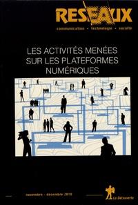 Jean-Samuel Beuscart et Patrice Flichy - Réseaux N° 212, novembre-déc : Les activités menées sur les plateformes numériques.