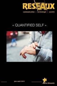 """Eric Dagiral et Christian Licoppe - Réseaux N° 216, juin-août 20 : """"Quantified Self""""."""