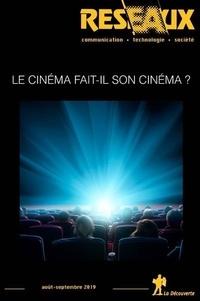 Philippe Chantepie et Thomas Paris - Réseaux N° 217, 2019 : Le cinéma fait-il son cinéma ?.