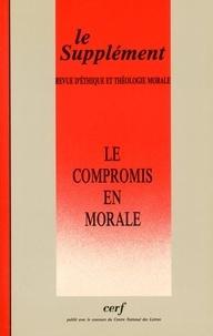 Cerf - Revue d'éthique et de théologie morale N° 186, octobre 1993 : Le compromis en morale.