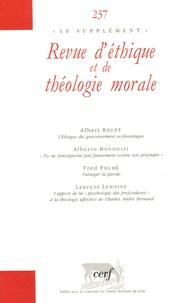 Albert Rouet et Alberto Bondolfi - Revue d'éthique et de théologie morale N° 237 : .
