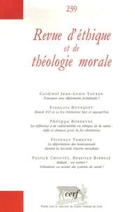 Jean-Louis Tauran et François Bousquet - Revue d'éthique et de théologie morale N° 239, Juin 2006 : .