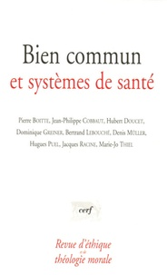 Pierre Boitte et Jean-Philippe Cobbaut - Revue d'éthique et de théologie morale N° 241 : Bien commun et systèmes de santé.
