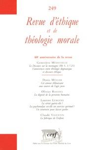 Geneviève Médevielle et Denis Müller - Revue d'éthique et de théologie morale N° 249, Juin 2008 : .
