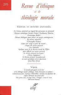 Jean-François Colosimo et Alain Thomasset - Revue d'éthique et de théologie morale N° 295, septembre 20 : Travail et revenu universel.