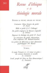Alain Thomasset - Revue d'éthique et de théologie morale N° 301, avril 2019 : Penser le péché, délirer du péché.