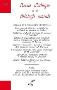 Cerf - Revue d'éthique et de théologie morale N° 307, septembre 20 : Ethique et intelligence artificielle.