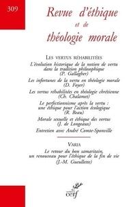 Jean-François Colosimo - Revue d'éthique et de théologie morale N° 309, Mars 2021 : Les vertus réhabilitées.