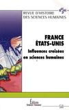 Laurent Jeanpierre - Revue d'histoire des sciences humaines N° 11/2004 : France - Etats-Unis : influences croisées en sciences humaines.