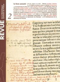 Bibliothèque Nationale France et  Collectif - Revue de la Bibliothèque nationale de France N° 2/1999 : Le livre annoté.