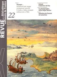 Jean-Didier Wagneur et Anne Biroleau - Revue de la Bibliothèque nationale de France N° 22/2006 : Voyages....