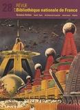 Clément Pieyre et Roger Musnik - Revue de la Bibliothèque nationale de France N° 28/2008 : Science-fiction.