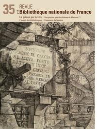 Michèle Sacquin - Revue de la Bibliothèque nationale de France N° 35/2010 : La prison par écrits.
