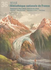 Yann Fauchois - Revue de la Bibliothèque nationale de France N° 36/2010 : Emmanuel Le Roy Ladurie, historien du climat.