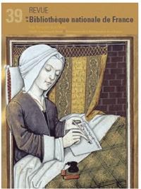 Martine Reid et Anne Paupert - Revue de la Bibliothèque nationale de France N° 39/2011 : Les femmes auteurs et le livre.