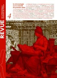 Geneviève Guilleminot et  Collectif - Revue de la Bibliothèque nationale de France N° 4/2000 : La chronologie ou la volonté de prendre date.