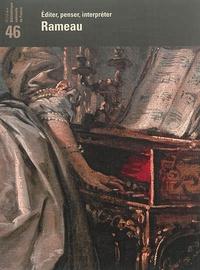 Bibliothèque Nationale France - Revue de la Bibliothèque nationale de France N° 46/2014 : Revue de la bnf n°46 : Rameau.