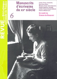 Bibliothèque Nationale France - Revue de la Bibliothèque nationale de France N° 6/2000 : Manuscrits d'écrivains du XXème siècle.