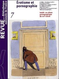Bibliothèque Nationale France - Revue de la Bibliothèque nationale de France N° 7/2001 : Erotisme et pornographie.