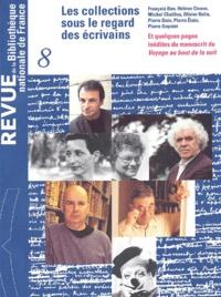 Bibliothèque Nationale France - Revue de la Bibliothèque nationale de France N° 8/2001 : Les collections sous le regard des écrivains.