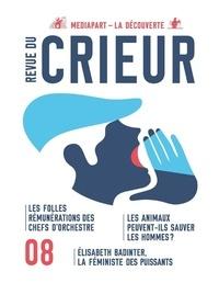 Joseph Confavreux et Rémy Toulouse - Revue du crieur N° 8, octobre 2017 : .