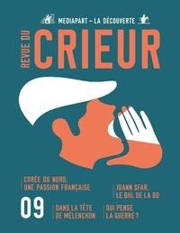 Joseph Confavreux et Rémy Toulouse - Revue du crieur N° 9 : .