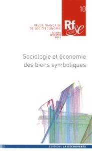 Sylvie Monchatre - Revue française de socio-économie N° 10, second semest : Sociologie et économie des biens symboliques.