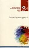 Alexandra Bidet et Florence Jany-Catrice - Revue française de socio-économie N° 19, seconde semes : Quantifier les qualités.