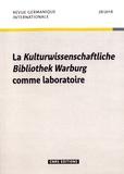Carole Maigné et Audrey Rieber - Revue germanique internationale N° 28/2018 : La Kulturwissenschaftliche Bibliothek Warburg comme laboratoire.