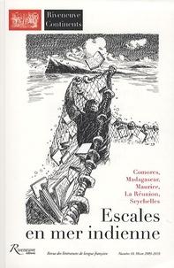 Jean-Marie-Gustave Le Clézio et Jean-François Samlong - Riveneuve Continents N° 10, Hiver 2009-20 : Escales en mer indienne.