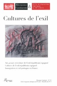 Geneviève Dreyfus-Armand et Rose Duroux - Riveneuve Continents N° 15, Printemps 201 : Cultures de l'exil.