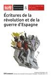 Geneviève Dreyfus-Armand et Odette Martinez-Maler - Riveneuve Continents N° 26-27, hiver 2018 : Ecritures de la révolution et de la guerre d'Espagne.