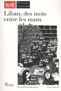 Salah Stétié et Georges Schéhadé - Riveneuve Continents N° 9, Automne 2009 : Liban, des mots entre les maux.