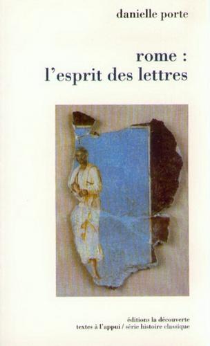 Danielle Porte - Rome - L'esprit des lettres.